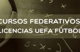 Estos son los nuevos Cursos FFCV de Entrenador de Fútbol Licencia UEFA B (antiguo Nivel 1) en noviembre en Valencia y Elche