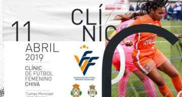 Chiva vibrará el 11 de abril con un nuevo Clínic gratuito de futfem