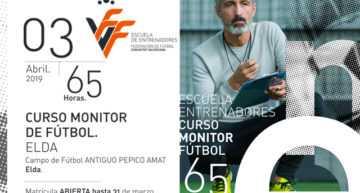 Elda acogerá un nuevo curso FFCV de Monitor de Fútbol a partir de abril de 2019