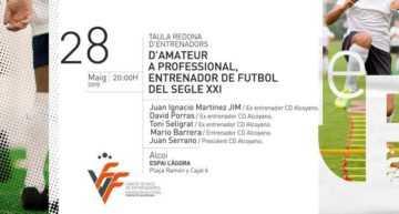 Mesa redonda el 28 de mayo en Alcoy: 'D'amateur a professional, Entrenador de Futbol del Segle XXI'