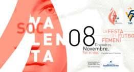Programa de actos oficial de #socValenta, la fiesta del fútbol femenino de la Comunitat Valenciana el 8 de noviembre