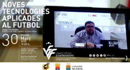 'Las nuevas tecnologías aplicadas al fútbol' serán protagonistas en la conferencia FFCV el próximo 23 de marzo