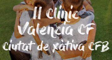 El Ciutat de Xàtiva anuncia la llegada del II Clínic en colaboración con el Valencia CF