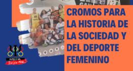 Unos cromos para la historia de la sociedad y del deporte femenino