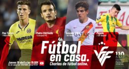 Octavo 'Fútbol en Casa' FFCV con Pau Torres, Gonzalo Villar, Pedro Chirivella y Pepelu el jueves 16 de abril