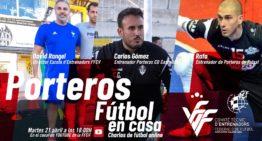 Los porteros protagonizan la décima edición de 'Fútbol en Casa' FFCV este martes 21