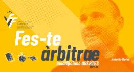 La campaña 'Fes-te àrbitræ' anima a apuntarse a los cursos de arbitraje