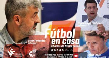 Óscar Fernández, Villafaina y Mario López serán protagonistas en el decimocuarto 'Fútbol en Casa' FFCV