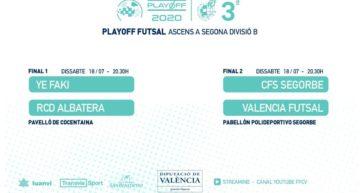 EN DIRECTO: Vive el ascenso a Segunda B Futsal Masculino con los partidos Ye Faky FS vs RCD Albatera y CDFS Segorbe vs Valencia Futsal