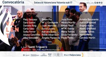 Convocatoria de Santi Triguero para la Selecció Valenta Sub-17 el martes 15 de diciembre