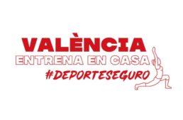 La Fundación Deportiva Municipal de València organiza una nueva edición de #ValènciaEntrenaEnCasa