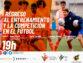 Regreso al entrenamiento y a la competición en el fútbol', es la próxima ponencia del Comité de Entrenadores
