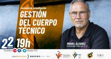 El 'groguet' Miguel Álvarez será el próximo ponente de las Jornadas de Actualización FFCV para entrenadores
