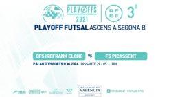 Irefrank Elche y FS Picassent pelean por ascender a Segunda B, en directo por los canales oficiales de FFCV