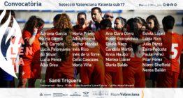Santi Triguero convoca a 29 futbolistas para un entrenamiento de la Selección Valenta Sub17