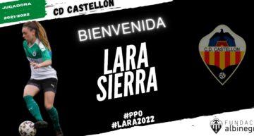 El CD Castellón ficha a Lara Sierra para su proyecto