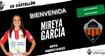 El CD Castellón Femenino anuncia a Mireya García como décimo fichaje
