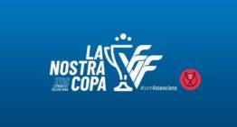 Todos los detalles de la I Copa Comunitat Mediterránea ('La Nostra Copa') que arranca este finde